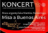 "Koncert ""Misa a Buenos Aires"" - relacja"